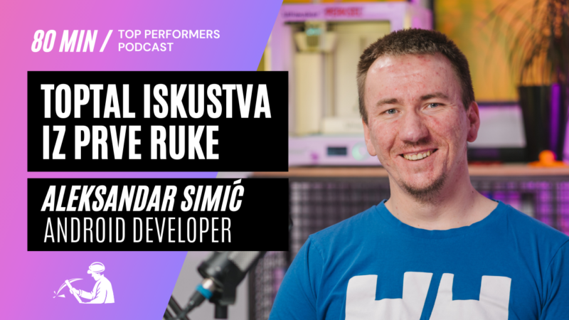 aleksandar-simic-toptal-iskustva-top-performers-podcast
