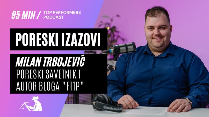Top-Performers-podcast-07-Milan-Trbojevic-poreski-savetnik
